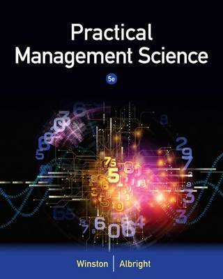 Practical Management Science by Wayne Winston