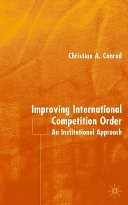 Improving International Competition Order by Christian Conrad