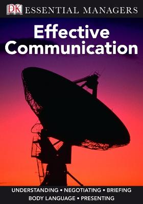 Effective Communication by James S. O'Rourke