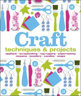 Craft: Techniques & Projects book