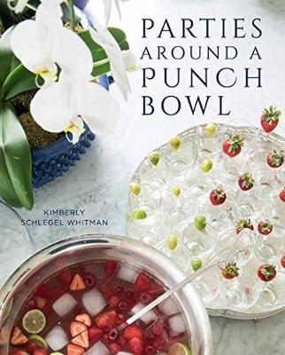 Parties Around a Punch Bowl by Kimberly Schlegel Whitman