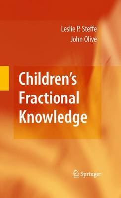 Children's Fractional Knowledge by Leslie P. Steffe
