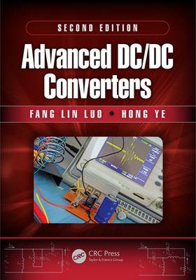 Advanced DC/DC Converters by Fang Lin Luo