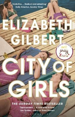 City of Girls: The Sunday Times Bestseller book