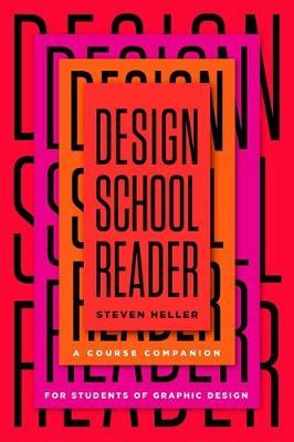 Design School Reader: A Course Companion for Students of Graphic Design book