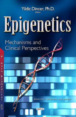 Epigenetics by Yildiz Dincer