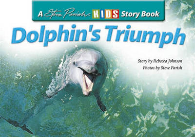 Dolphin's Triumph by Rebecca Johnson