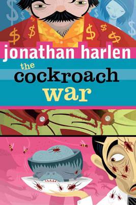 Cockroach War by Jonathan Harlen