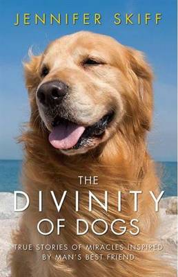 The Divinity of Dogs by Jennifer Skiff
