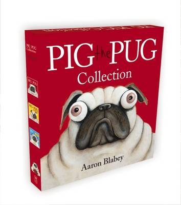 Pig the Pug Collection by Aaron Blabey