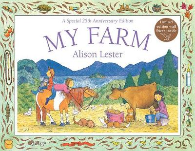 My Farm 25th Anniversary Edition by Alison Lester