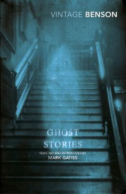 Ghost Stories by F Benson E F Benson
