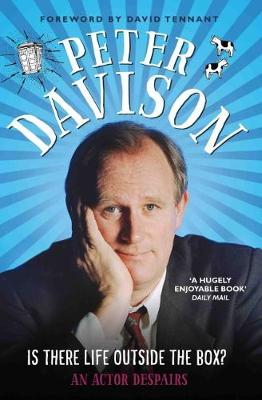 Is There Life Outside the Box? by Peter Davison
