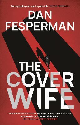 The Cover Wife by Dan Fesperman