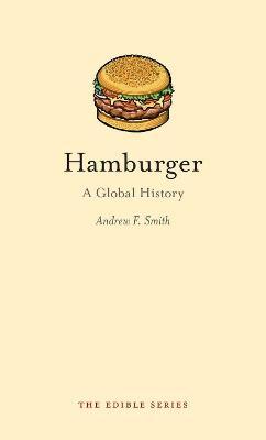Hamburger by Andrew F. Smith