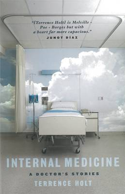 Internal Medicine: A Doctor's Stories book