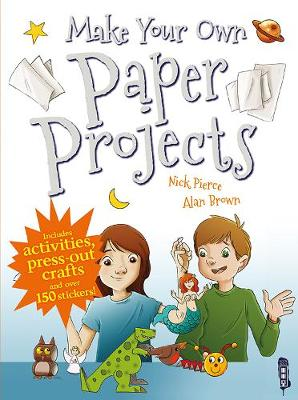 Make Your Own Paper Projects by Mark Bergin