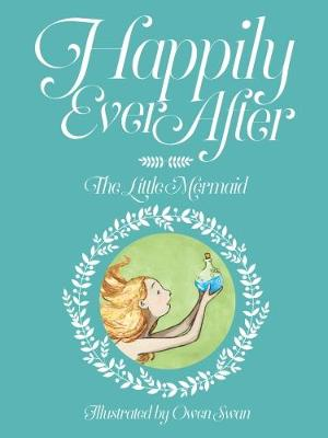 Happily Ever After: The Little Mermaid book