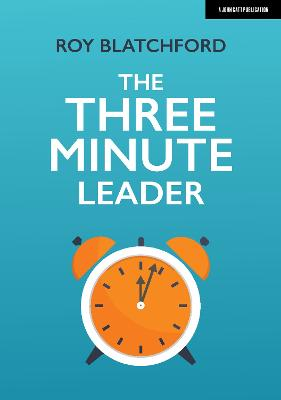 The Three Minute Leader by Roy Blatchford