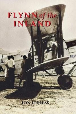 Flynn of the Inland: Reprint by Ion Idriess