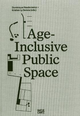 Age Inclusive Public Space by Agneta Stahl