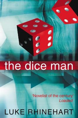Dice Man by Luke Rhinehart
