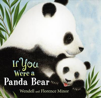 If You Were a Panda Bear by Florence Minor