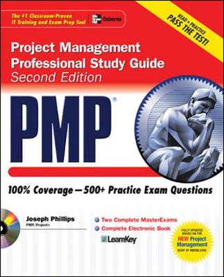 PMP Project Management Professional Study Guide, Second Edition by Joseph Phillips