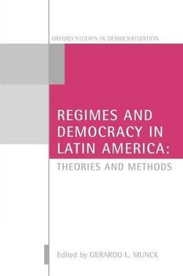 Regimes and Democracy in Latin America book