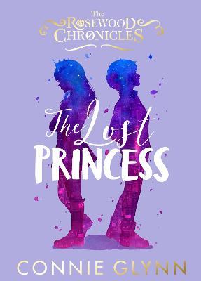 The Lost Princess by Connie Glynn