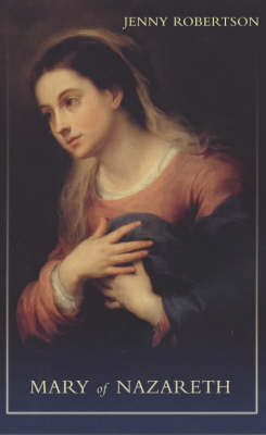 Mary of Nazareth by Jenny Robertson