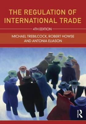 The Regulation of International Trade by Robert Howse