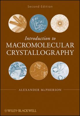 Introduction to Macromolecular Crystallography book