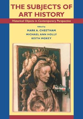 Subjects of Art History by Mark Cheetham