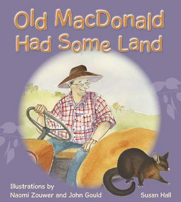 Old MacDonald Had Some Land by Susan Hall