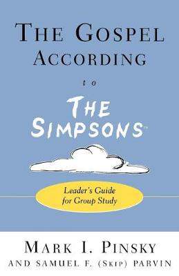 Gospel According to the 'Simpsons' by Mark Pinsky