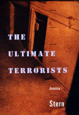 The Ultimate Terrorists by Jessica Stern