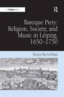 Baroque Piety by Tanya Kevorkian