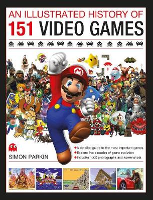 Illustrated History of 151 Videogames book