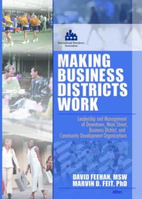 Making Business Districts Work by Marvin D. Feit