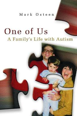 One of Us: A Family's Life with Autism by Mark Osteen