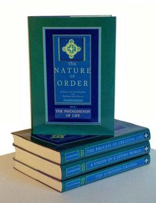 The Nature of Order (4 volume set) by Christopher Alexander