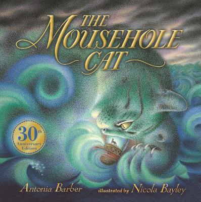 The The Mousehole Cat by Antonia Barber
