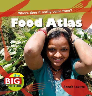 Food Atlas by Sarah Levete