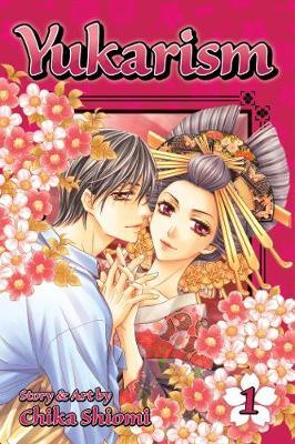 Yukarism, Vol. 1 by Chika Shiomi