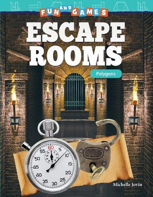 Fun and Games: Escape Rooms: Polygons by Michelle Jovin