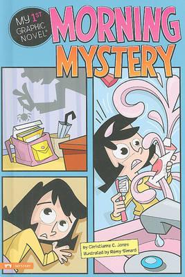 Morning Mystery by Christianne C Jones