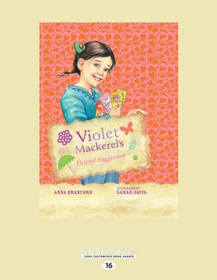 Violet Mackerel's Helpful Suggestion by Anna Branford
