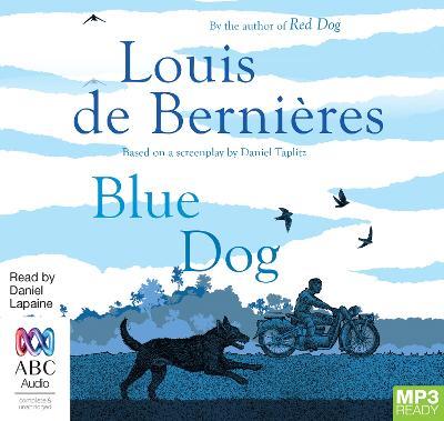 Blue Dog by Louis de Bernieres