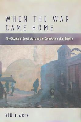 When the War Came Home by Yigit Akin